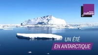 """ Un été en Antarctique"" sur France culture"